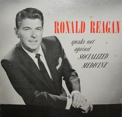 Reagan against socialized medicine