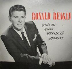 Reagan against socialized medicine